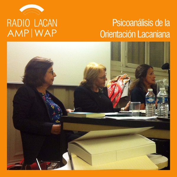 """RadioLacan.com   Los lunes de la AMP """"Hacia Rio 2016"""": Marie-Hélène Roch, Hélène Bonnaud, Gérard Wajcman y Pierre Naveau"""