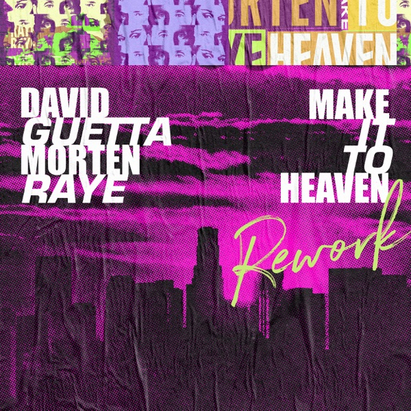 Make It To Heaven (with Raye) [Rework] - Single