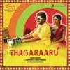 Thagaraaru (Original Motion Picture Soundtrack) - EP