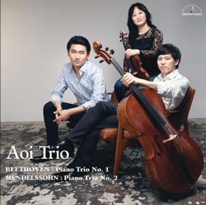 Aoi Trio - Beethoven: Piano Trio No. 1 & Mendelssohn: Piano Trio No. 2