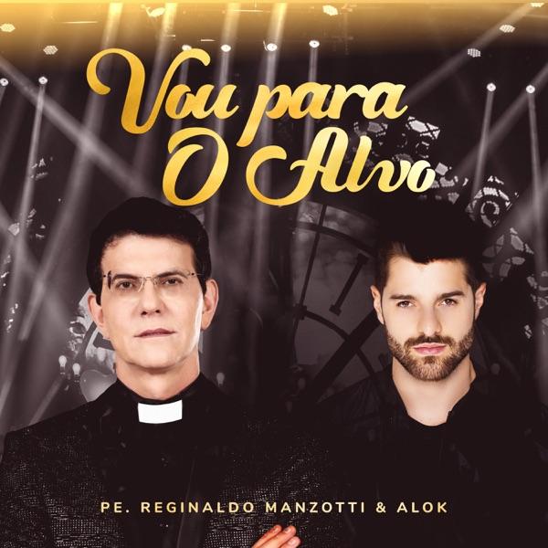 Vou Para o Alvo (Ao Vivo) [feat. Alok] - Single