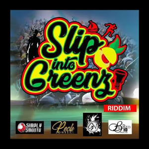 Various Artists - Slip into Greenz Riddim - EP