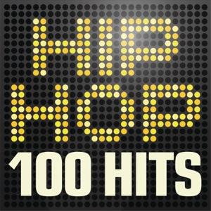 Hip Hop 100 Hits: Urban Rap & R 'n' B Anthems
