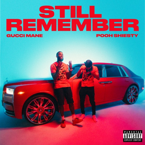 Gucci Mane – Still Remember (feat. Pooh Shiesty) [iTunes Plus AAC M4A]