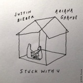 Ariana Grande - Stuck With U (with Justin Bieber)