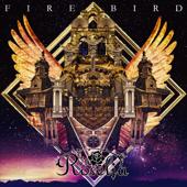 Fire Bird Roselia - Roselia