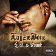 Lost and Found - Layzie Bone - Layzie Bone