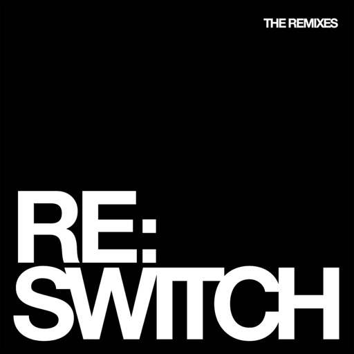 Switch - The Remixes by Various Artists