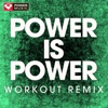 Power Music Workout - Power is Power