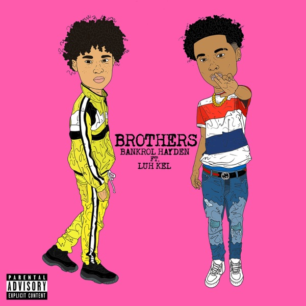 Brothers (feat. Luh Kel) - Single