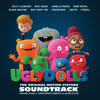 "Broken & Beautiful (From the Movie ""UGLYDOLLS"") - Kelly Clarkson"