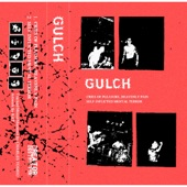 Gulch - Self-Inflicted Mental Terror