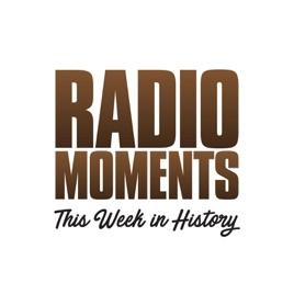 RadioMoments - This Week in History: 10: Walker leaves Radio