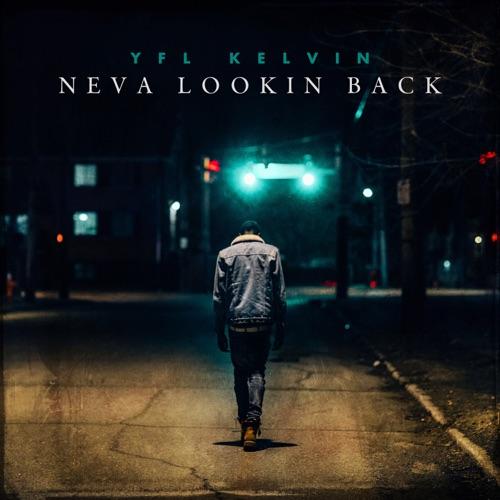 YFL Kelvin – Neva Lookin Back [iTunes Plus AAC M4A]