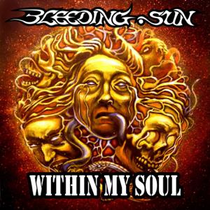 Bleeding Sun - Within My Soul (Radio Edit)