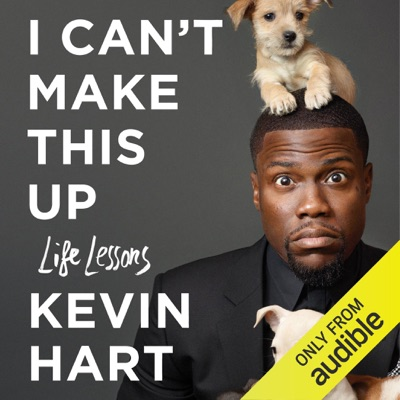 I Can't Make This Up: Life Lessons (Unabridged)