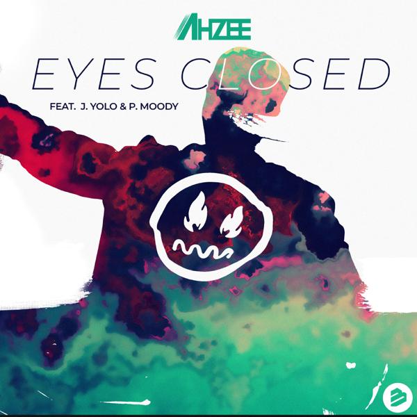 Ahzee - Eyes Closed (Feat. J. Yolo & P. Moody)