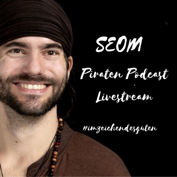 SEOM - Piraten Guerilla Podcast-Livestream