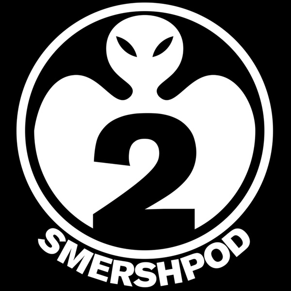 Smersh Pod
