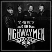 Highwayman  Highwaymen, Willie Nelson, Johnny Cash, Waylon Jennings & Kris Kristofferson - Highwaymen, Willie Nelson, Johnny Cash, Waylon Jennings & Kris Kristofferson