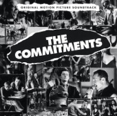 The Commitments - Slip Away