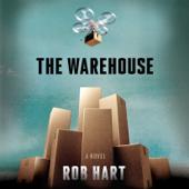 The Warehouse: A Novel (Unabridged) - Rob Hart Cover Art