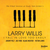 Larry Willis - I Fall in Love Too Easily (The Final Session at Rudy Van Gelder's)  artwork