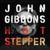 John Gibbons - Hotstepper artwork