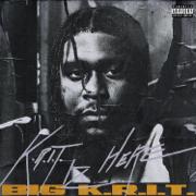 K.R.I.T. IZ HERE - Big K.R.I.T.