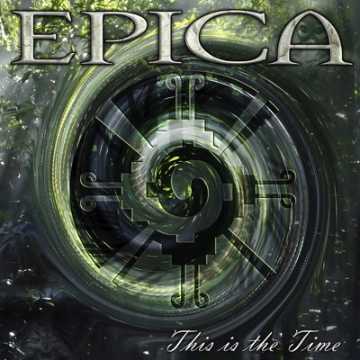 This Is the Time - Single - Epica