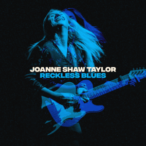 Joanne Shaw Taylor - Reckless Blues - EP