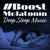 Relaxation Session Zone & Deep Sleep Moonlight Academy - #Boost Melatonin: Deep Sleep Music - Inner Stillness & Relaxation, Hypnosis, Affirmations, Yoga Before Sleep, Night Meditation & Harmony