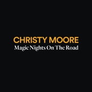 Magic Nights on the Road - Christy Moore - Christy Moore