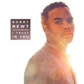 Bobby Newt - I Trust in You