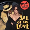 All Of My Love feat Young Adz Single