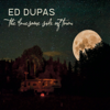 The Lonesome Side of Town - Ed Dupas