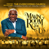 Making Room for Us - EP - Pastor Bruce Farr & The Overcoming Church Generations of Praise Choir