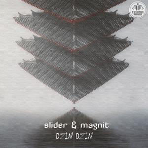 Slider & Magnit - Dzin Dzin