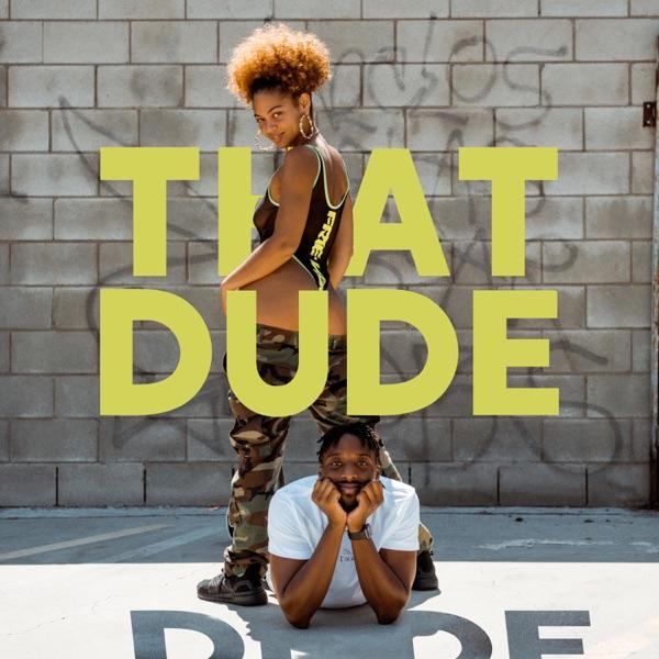 That Dude - Single