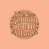 The Seldom Scene - Easy Ride From Good Times To The Blues