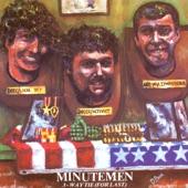 Minutemen - Have You Ever Seen the Rain?