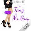Emily Bold - Ein Tanz mit Mr. Grey - Wer hat eigentlich die Wassermelone getragen?: Grey 2 Grafik