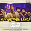 Nuvvaitavra Langa From Pressure Cooker Single