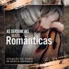 As Sertanejas Mais Românticas - Coleção de Ouro da Música Sertaneja