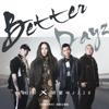 頑童MJ116 - Better Dayz (feat. aMEI) 插圖