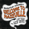 Welcome to Hazeville feat Colt Ford Lukas Nelson Willie Nelson - Brantley Gilbert mp3