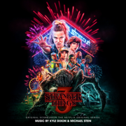 Stranger Things 3 (Original Score from the Netflix Original Series) - Kyle Dixon & Michael Stein - Kyle Dixon & Michael Stein