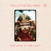 Paul & The Tall Trees - Crack Of Dawn