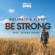 Be Strong (feat. Joshua Khane) - Wolfpack & Vinny