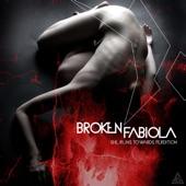 Broken Fabiola - Inside Medusa